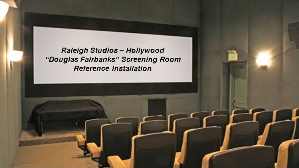 Raleigh Studios – Hollywood Douglas Fairbanks Screening Room Reference Installation