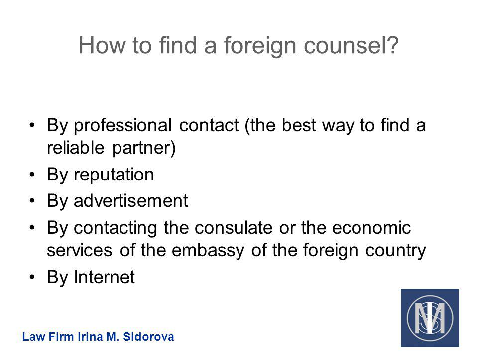 How to find a foreign counsel.
