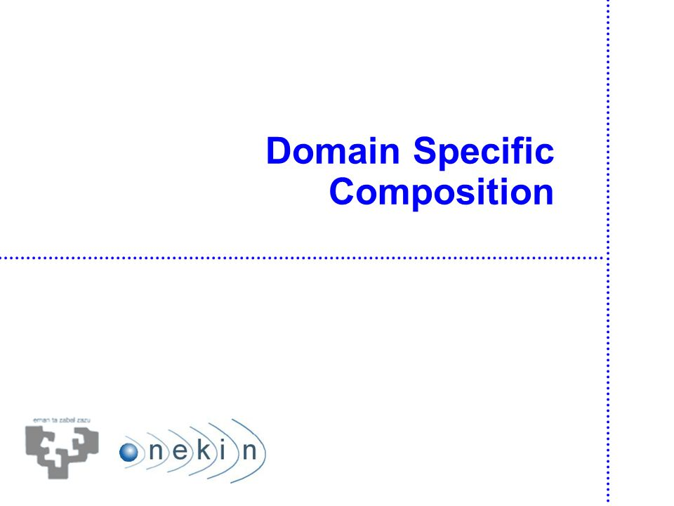 Domain Specific Composition 36