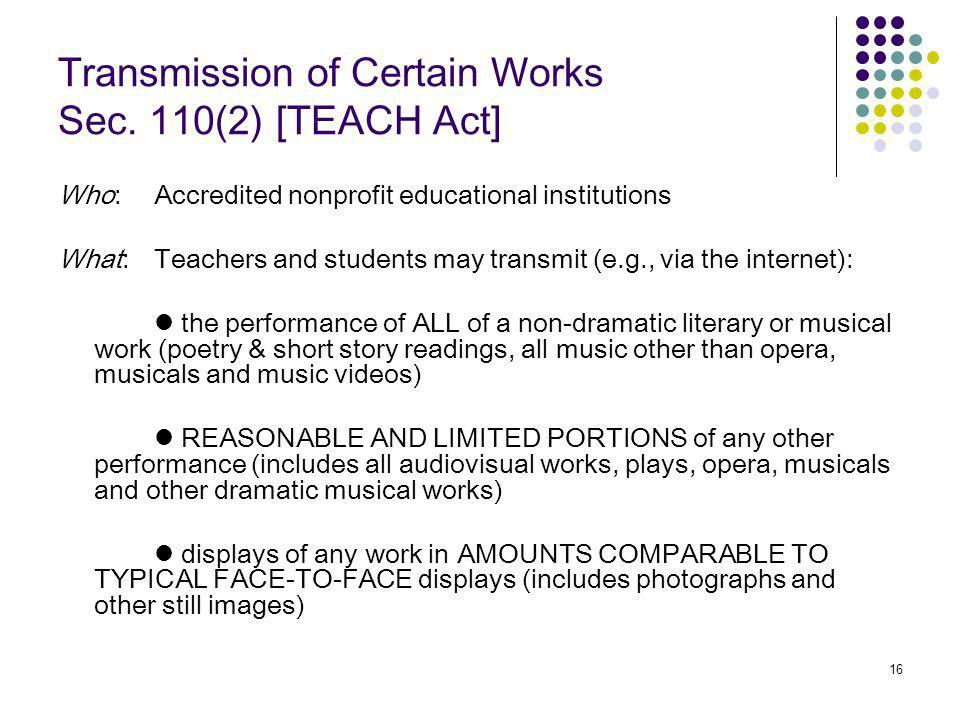 16 Transmission of Certain Works Sec.