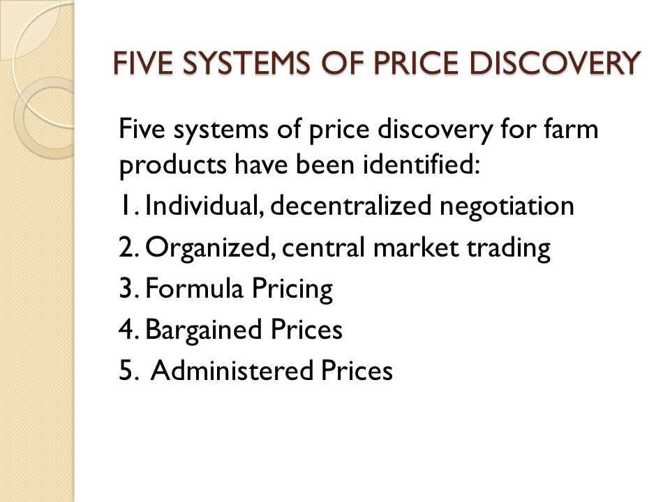 INDIVIDUAL, DECENTRALIZED NEGOTIATIONS Each farmer bargains separately with buyers of farm products until a price is established.