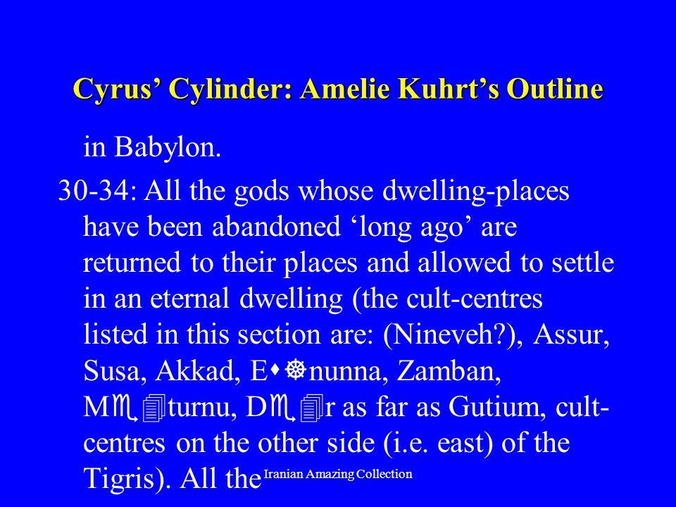 Cyrus Cylinder: Amelie Kuhrts Outline in Babylon.
