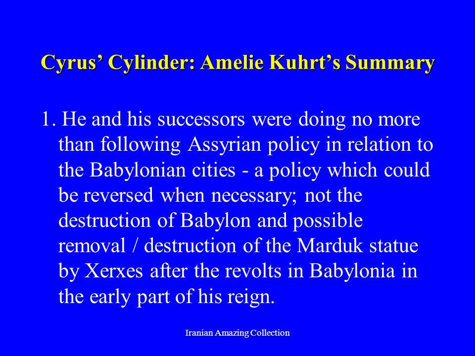 Cyrus Cylinder: Amelie Kuhrts Summary 1.