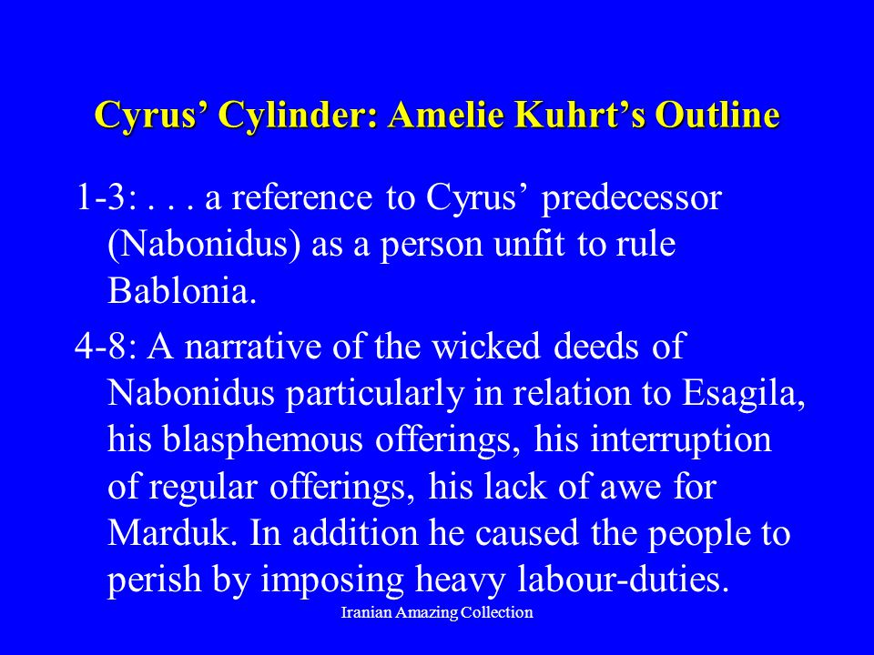 Cyrus Cylinder: Amelie Kuhrts Outline 1-3:...