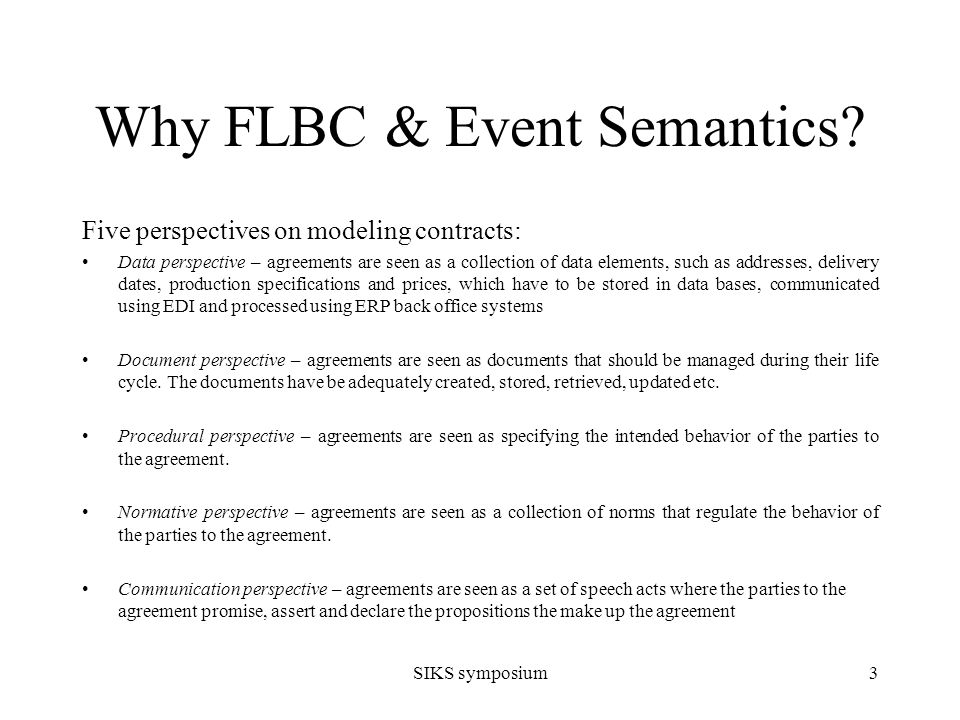SIKS symposium4 Why FLBC & Event Semantics.