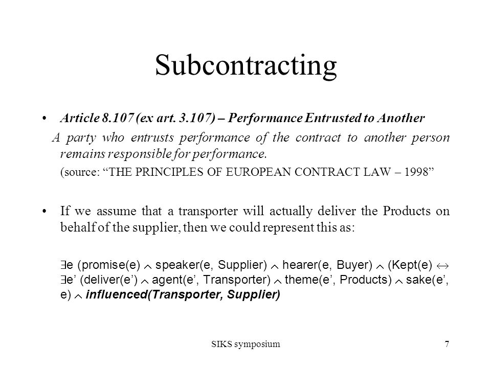 SIKS symposium7 Subcontracting Article 8.107 (ex art.