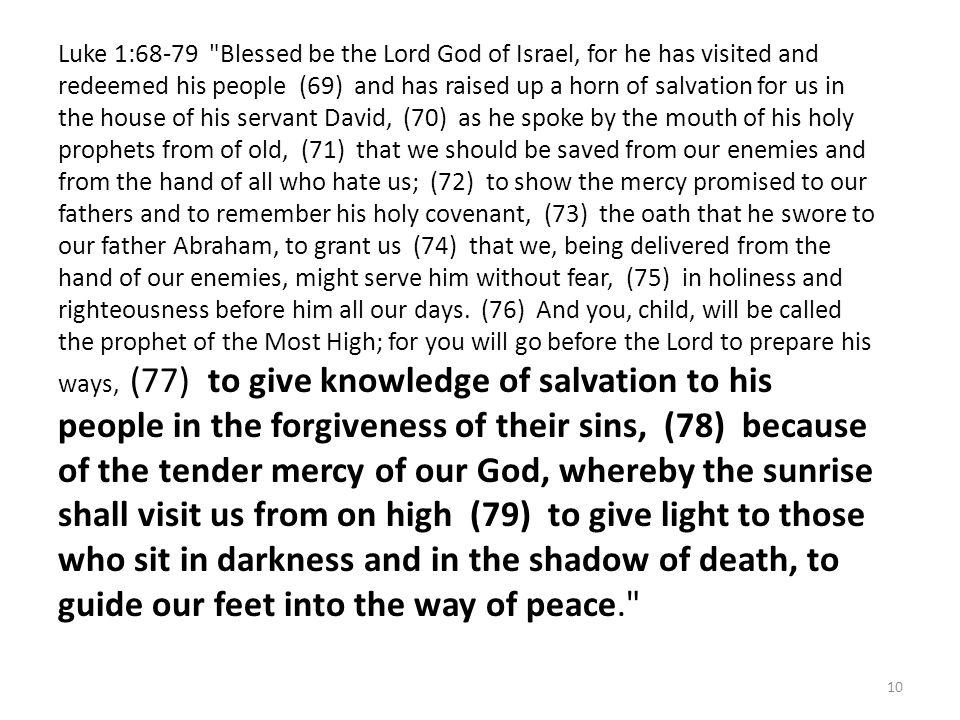 10 Luke 1:68-79