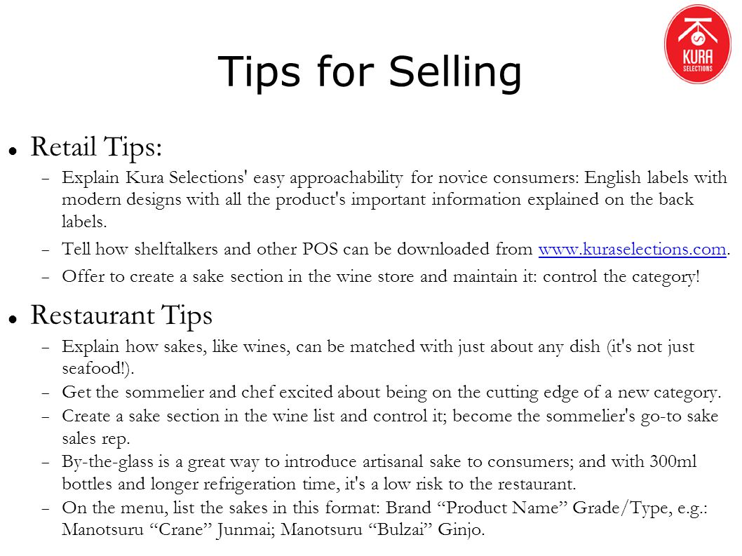 Tips for Selling Retail Tips: Explain Kura Selections' easy approachability for novice consumers: English labels with modern designs with all the prod