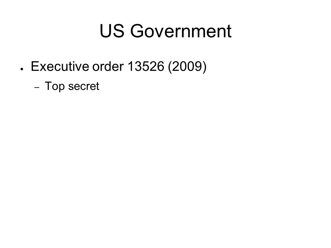 US Government Executive order 13526 (2009) – Top secret