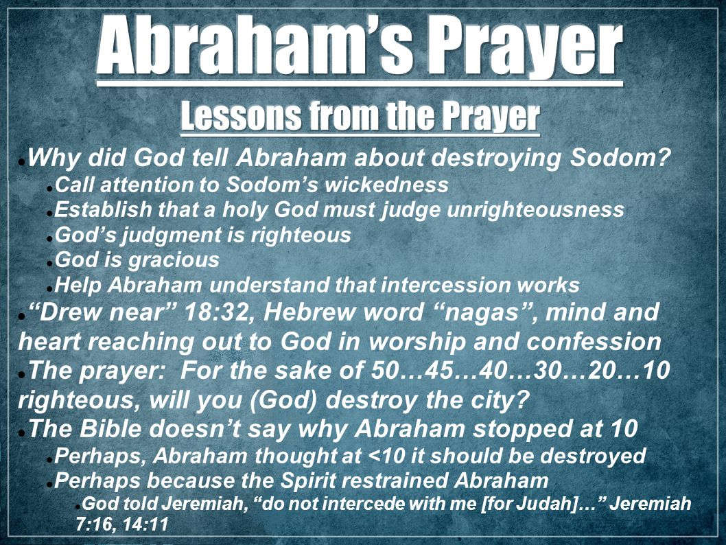 Why did God tell Abraham about destroying Sodom.