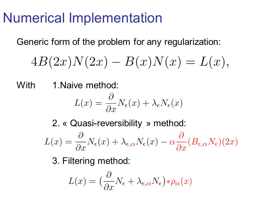 Generic form of the problem for any regularization: With 1.Naive method: 2.