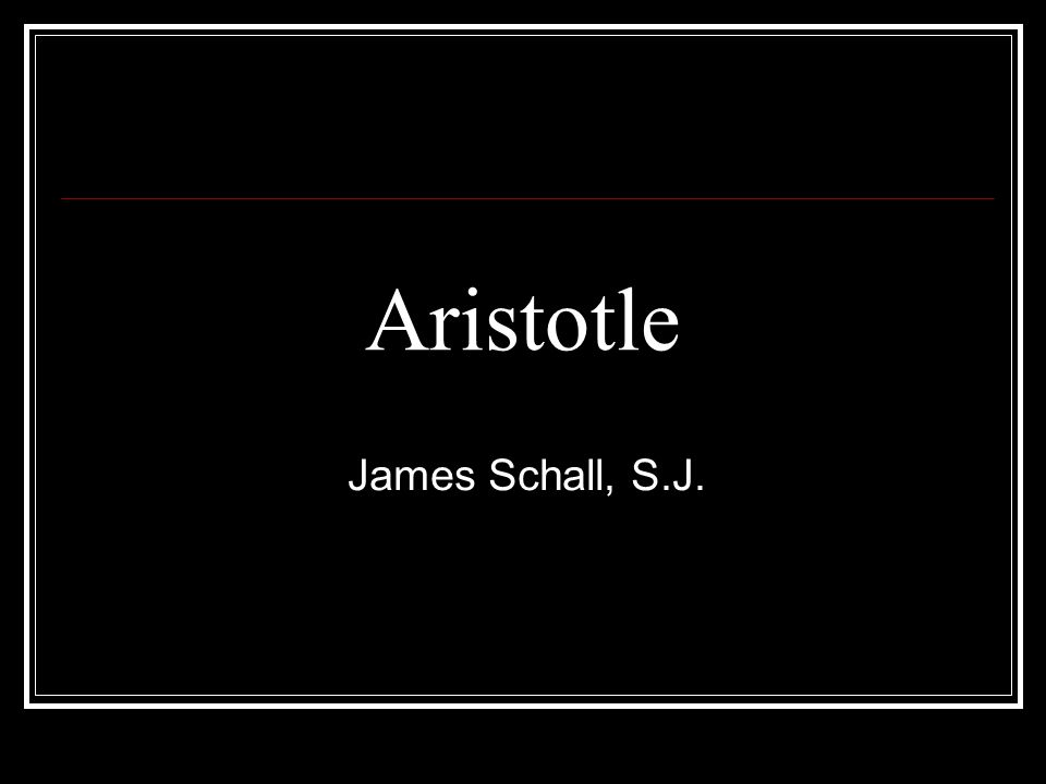 Aristotles Understanding of Nature (Physis) Essential characteristic – The essence of something that makes it what it is.