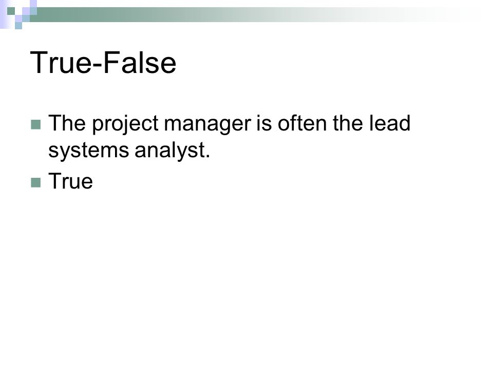 Multiple Choice Which of following is not a specific criteria for project selection.