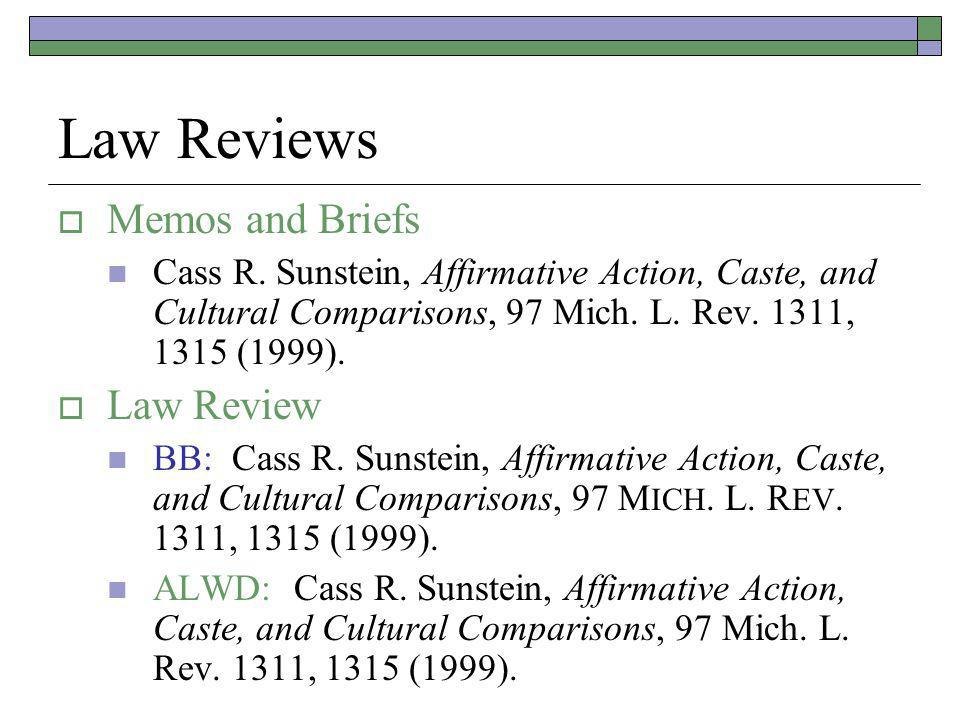 Law Reviews Memos and Briefs Cass R.