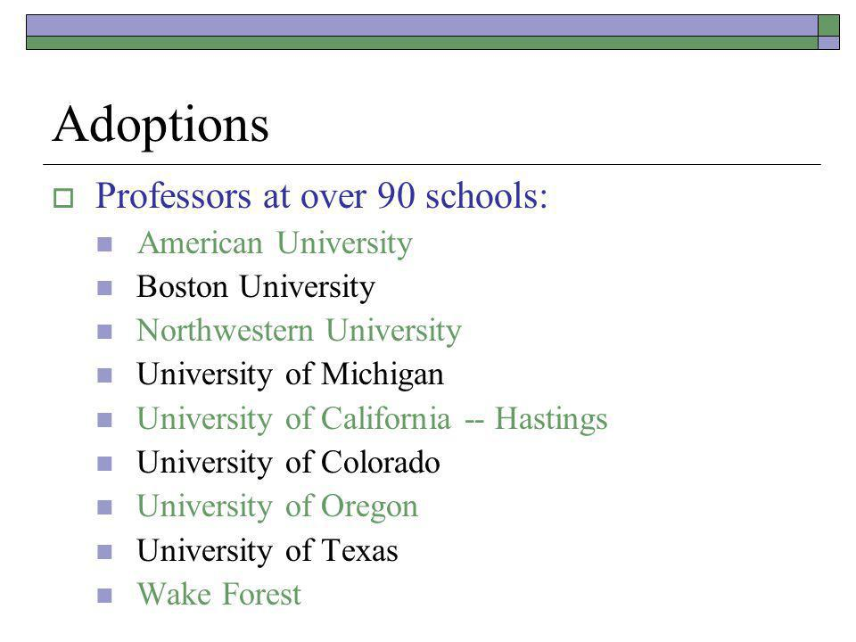 Adoptions Approximately 50 paralegal programs About two dozen law journals U.S.
