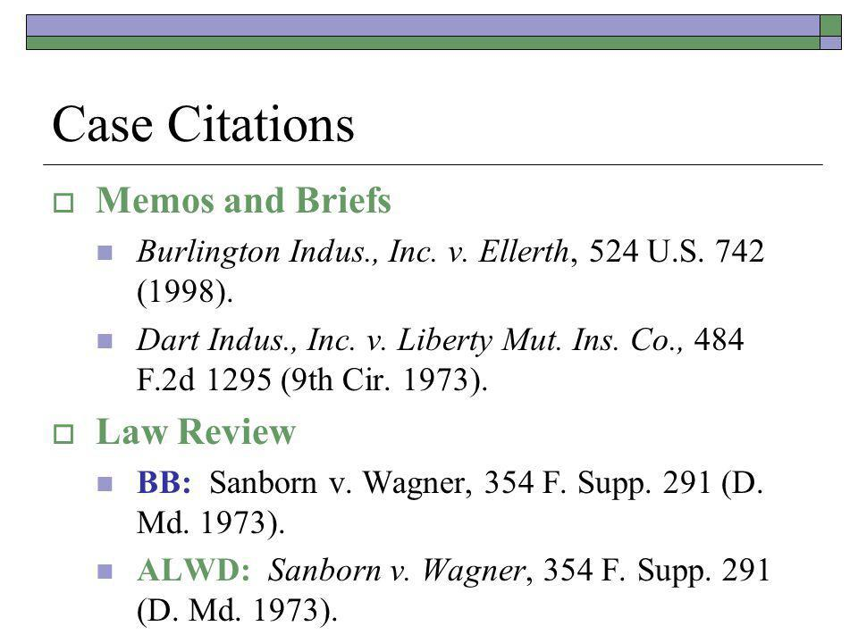 Case Citations Memos and Briefs Burlington Indus., Inc.