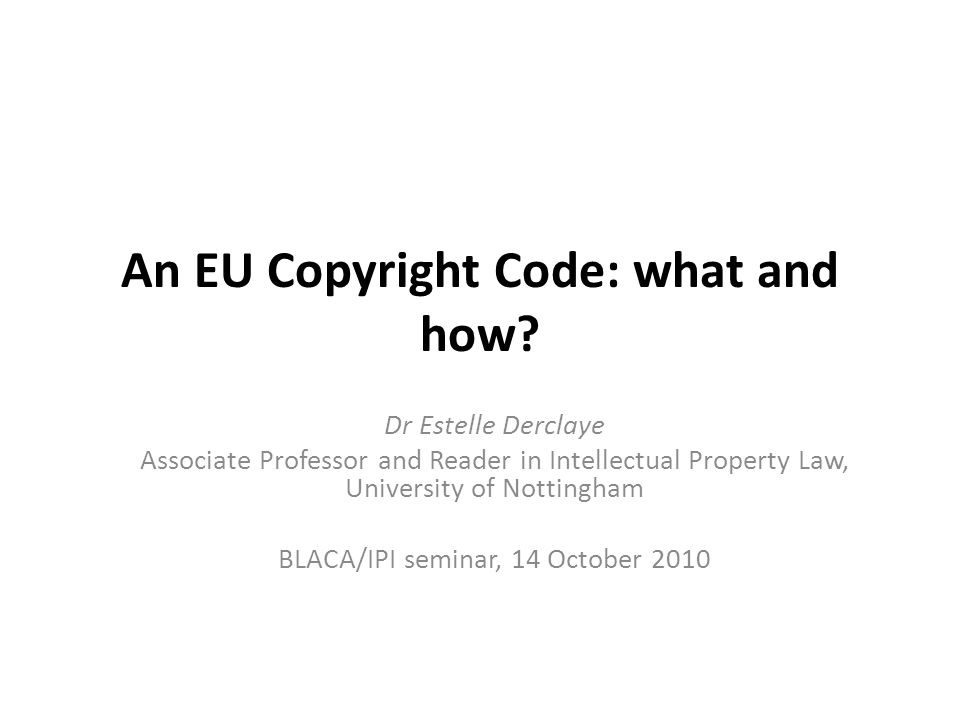 An EU Copyright Code: what and how.