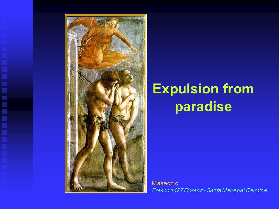 Expulsion from paradise Masaccio Fresco 1427 Florenz - Santa Maria del Carmine