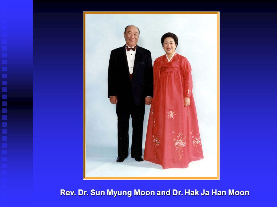 Rev. Dr. Sun Myung Moon and Dr. Hak Ja Han Moon