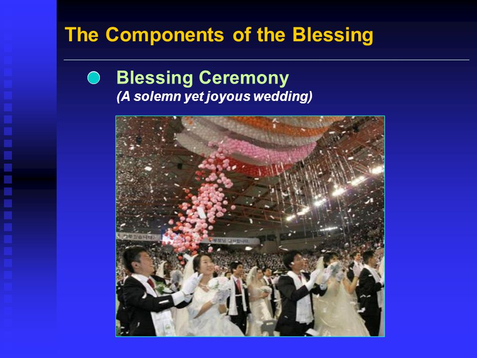 The Components of the Blessing Blessing Ceremony (A solemn yet joyous wedding)