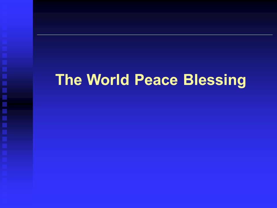 The World Peace Blessing