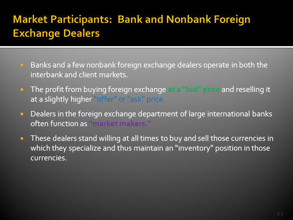 Individuals (such as tourists) and firms (such as importers, exporters and MNEs) conduct commercial and investment transactions in the foreign exchange market.