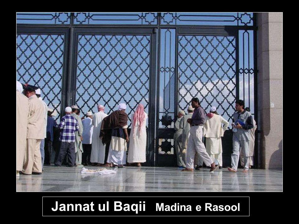 Jannat ul Baqii Madina e Rasool