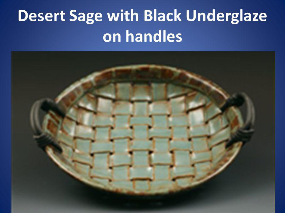 Desert Sage with Black Underglaze on handles