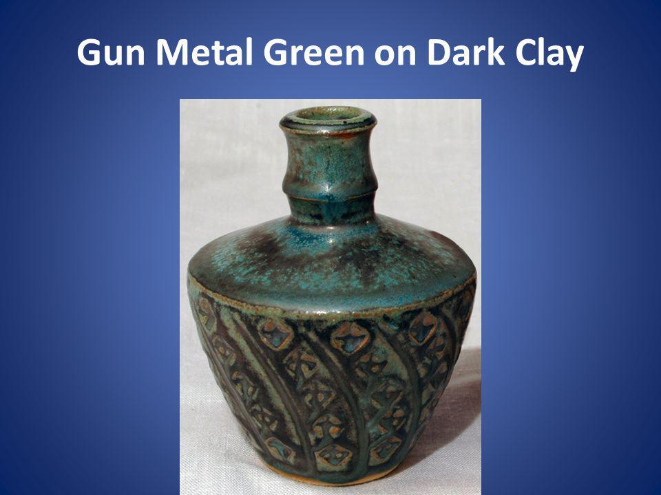 Gun Metal Green on Dark Clay