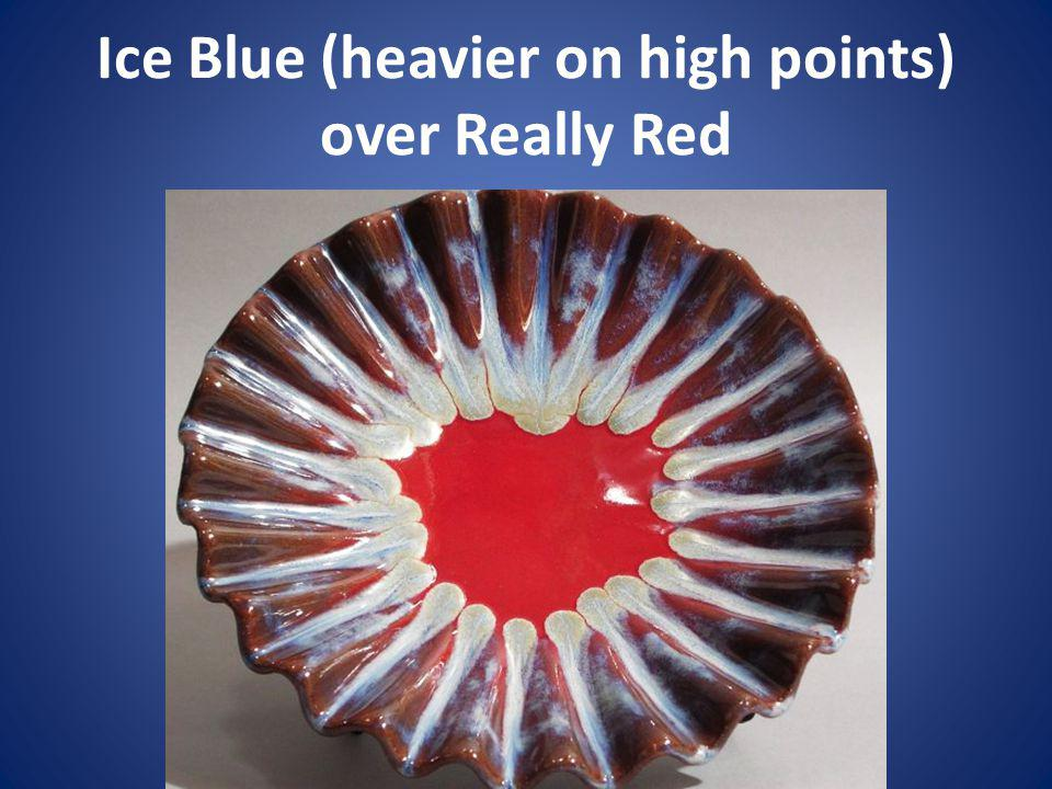 Ice Blue (heavier on high points) over Really Red