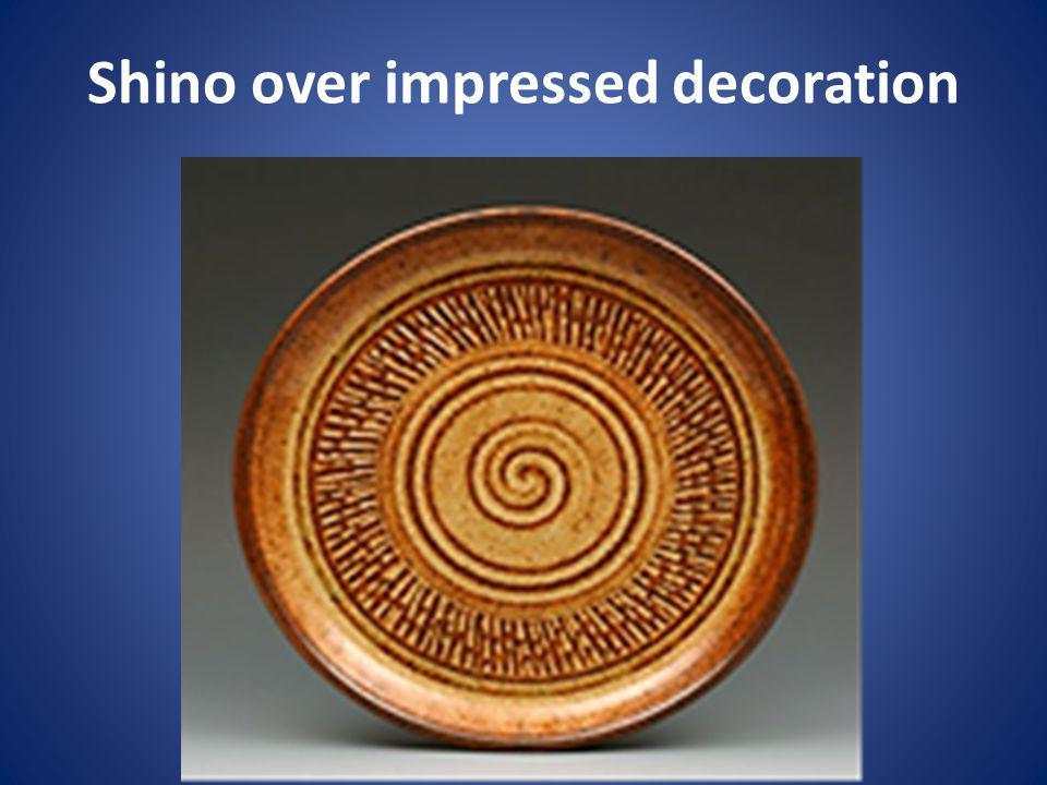 Shino over impressed decoration
