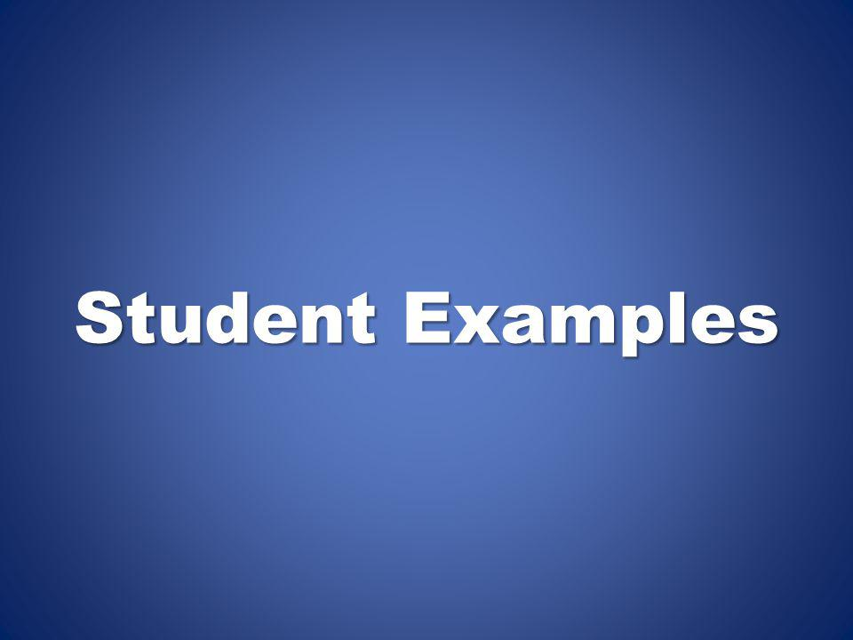 Student Examples