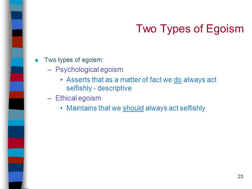 22 Egoism
