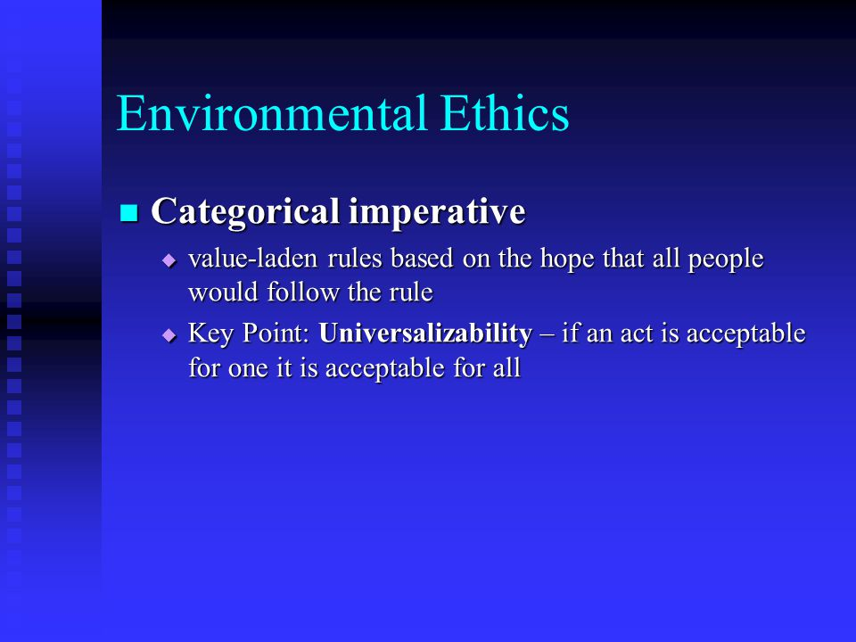 Environmental Ethics The three are in conflict: The three are in conflict: Consequentialists believe in the suffering of a few for the benefit of many Consequentialists believe in the suffering of a few for the benefit of many i.e.