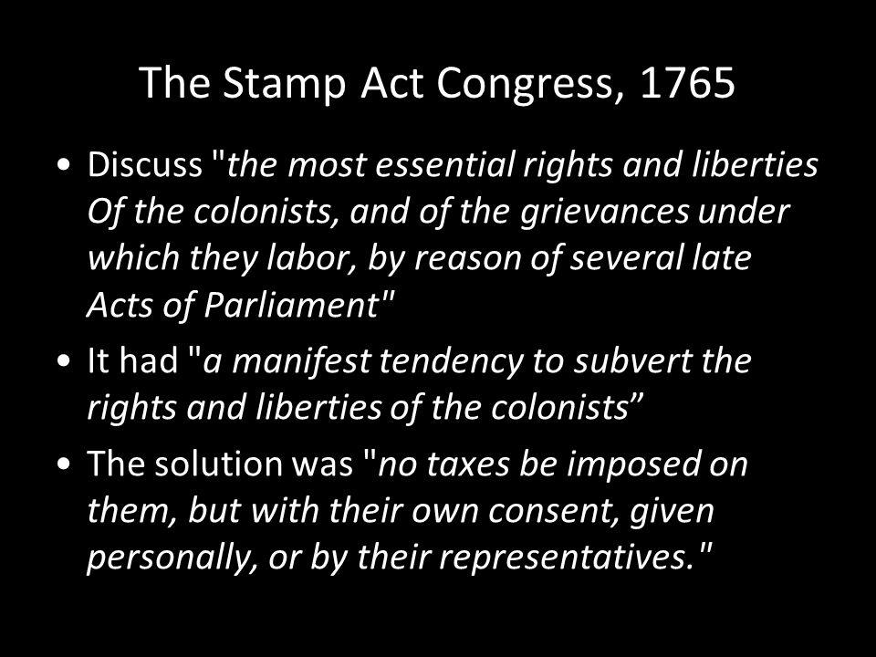 The Stamp Act Congress, 1765 Discuss