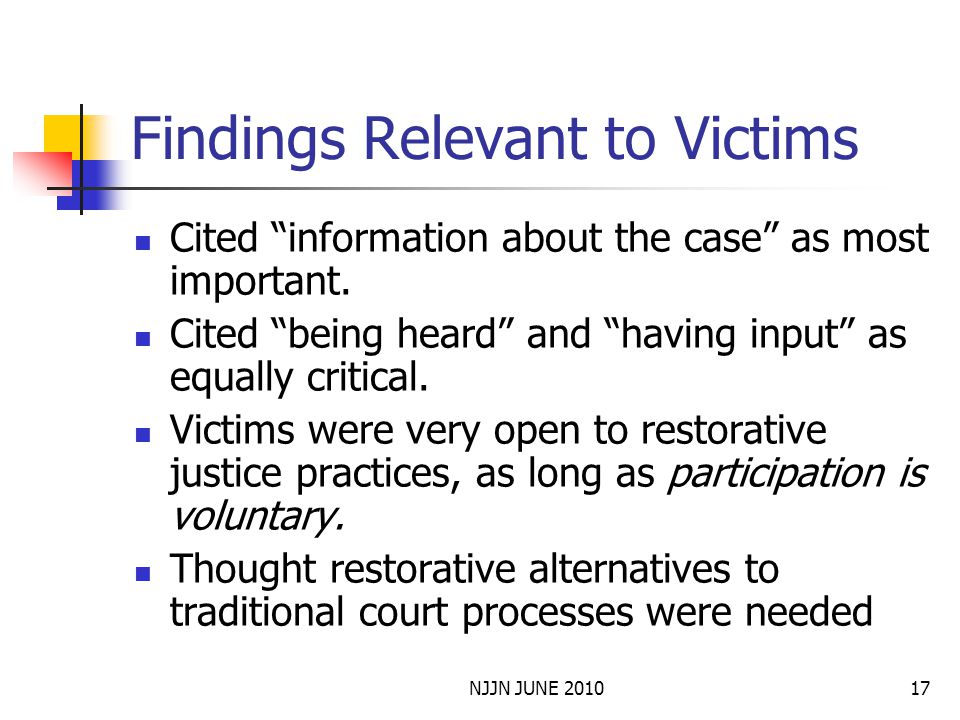 NJJN JUNE 201017 Findings Relevant to Victims Cited information about the case as most important.