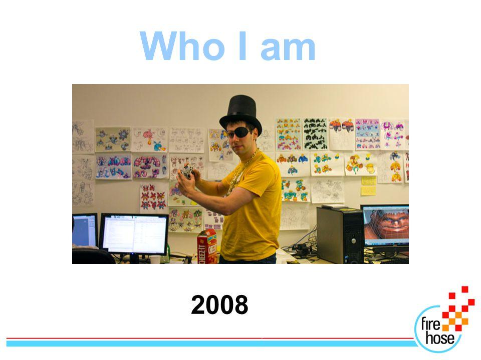 Who I am 2008