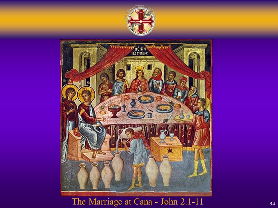 34 The Marriage at Cana - John 2.1-11