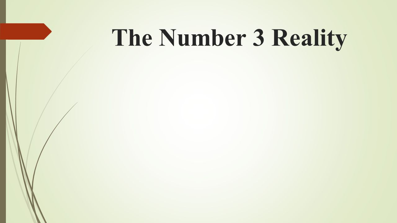 The Number 3 Reality
