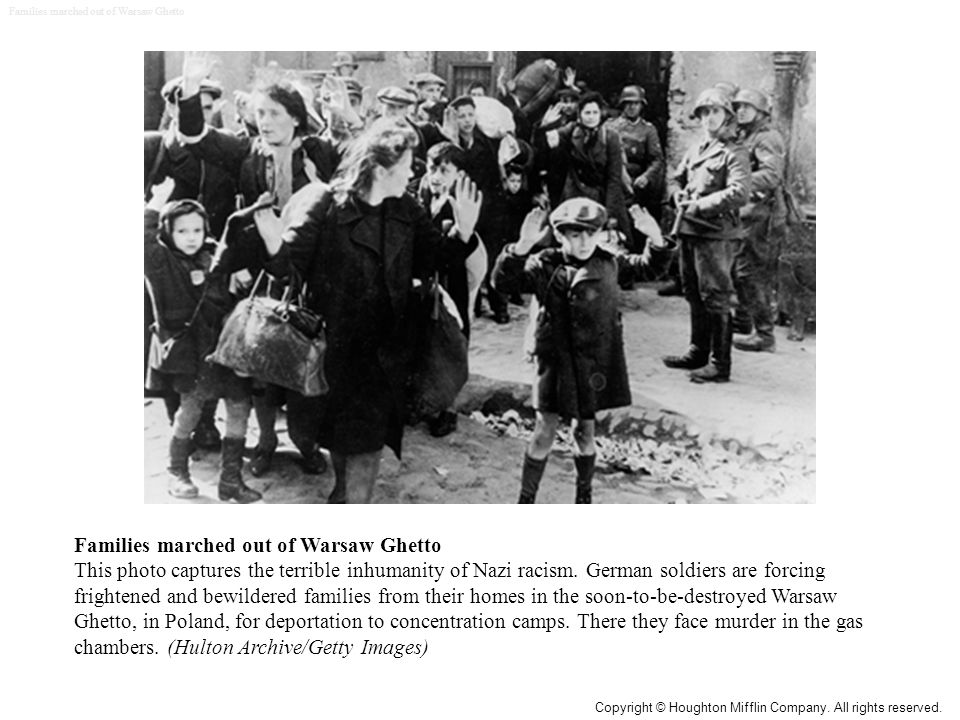 Families marched out of Warsaw Ghetto This photo captures the terrible inhumanity of Nazi racism.