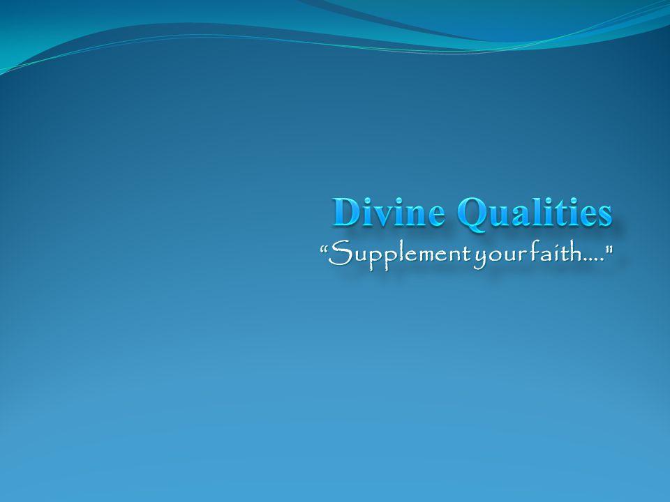 Supplement your faith….