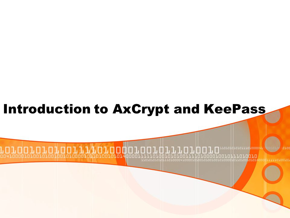 Introduction to AxCrypt and KeePass