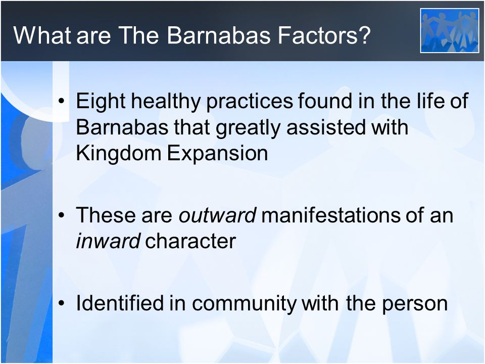 What are The Barnabas Factors.