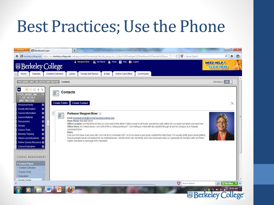 Best Practices; More Faculty Behaviors This is not correspondence school This is not correspondence school Ask for student phone numbers or Skype name