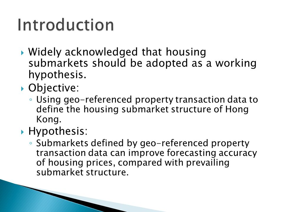 How did we define housing submarkets.Physically e.g.