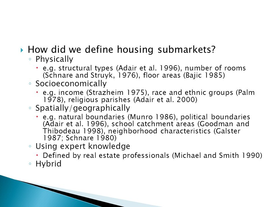 Problems with previous definitions of housing submarket.
