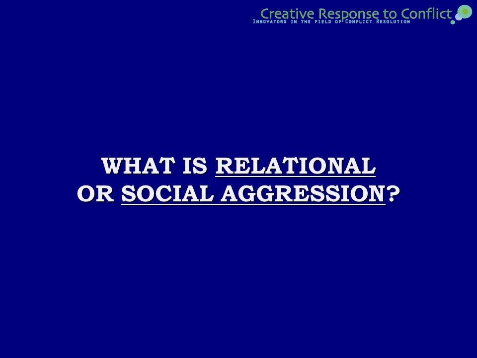 Answer 1E A TYPE OF INDIRECT A TYPE OF INDIRECT AGGRESSION THROUGH AGGRESSION THROUGH MANIPULATION OF MANIPULATION OF INTERPERSONAL RELATIONSHIPS AND RELATIONSHIPS AND SOCIAL STATUS SOCIAL STATUS