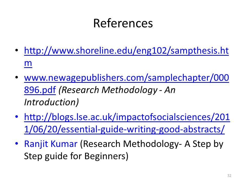32 References http://www.shoreline.edu/eng102/sampthesis.ht m http://www.shoreline.edu/eng102/sampthesis.ht m www.newagepublishers.com/samplechapter/0