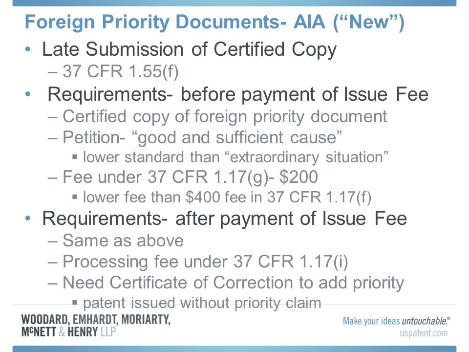 Foreign Priority Documents- AIA (New) Late Submission of Certified Copy –37 CFR 1.55(f) Requirements- before payment of Issue Fee –Certified copy of f