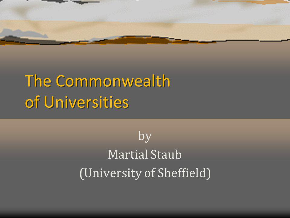 The Commonwealth of Universities by Martial Staub (University of Sheffield)